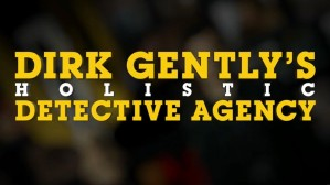 Dirk Gently US