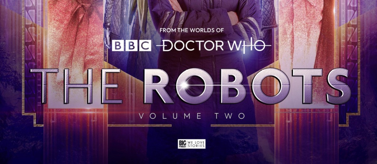 Review Doctor Who Big Finish Audio The Robots 2 3 Do No Harm Sci Fi Bulletin Exploring The Universes Of Sf Fantasy Horror